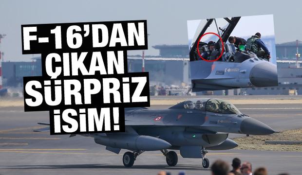 F-16 uçağından çıkan sürpriz isim
