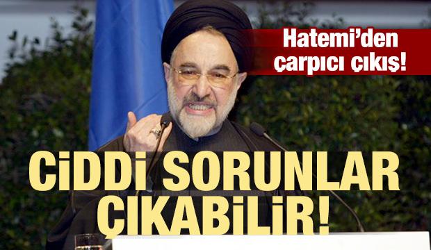 Hatemi: Ciddi sorunlar çıkabilir