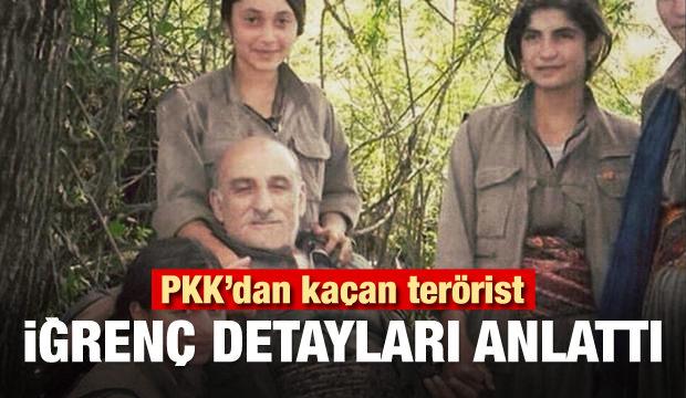 PKK'dan kaçtı... Örgütle ilgili iğrenç detayları anlattı