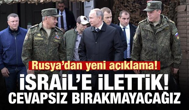 Rusya'dan yeni açıklama: Cevapsız kalmayacak!
