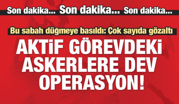 Sabah düğmeye basıldı! Ankara'da büyük operasyon