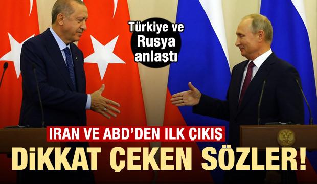 Türkiye-Rusya anlaştı! ABD ve İran'dan ilk çıkış