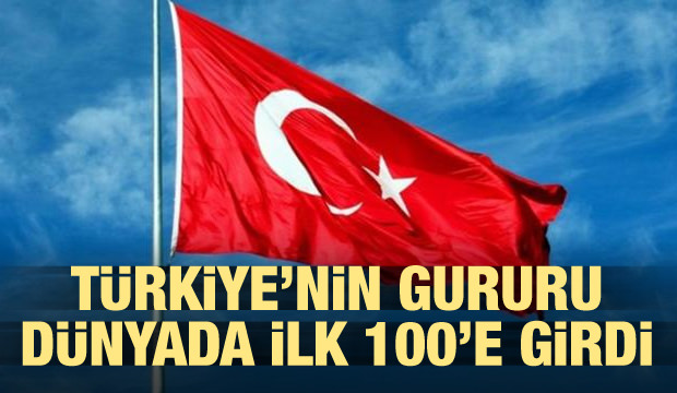 Türkiye'nin gururu dünyada ilk 100'de