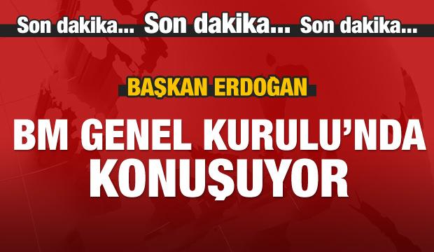 Erdoğan BM Genel Kurulu'nda konuşma yapıyor!