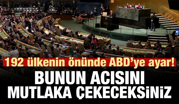 Erdoğan'dan ABD'ye ayar: Acısını çekeceksiniz!