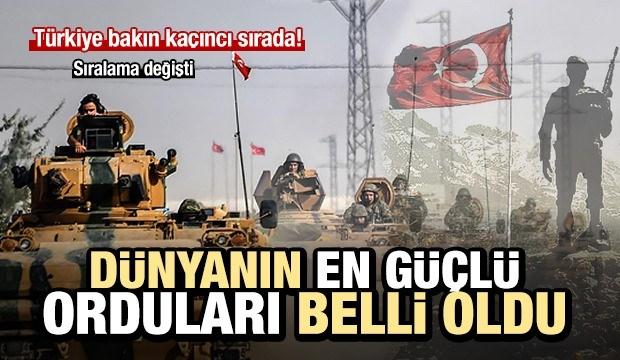 TSK dünyanın en güçlü orduları arasında kaçıncı?