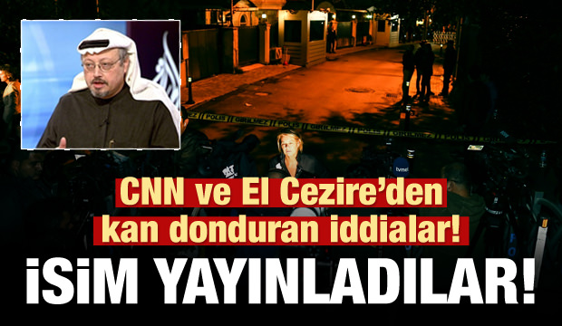 CNN'den kan donduran Cemal Kaşıkçı iddiası!