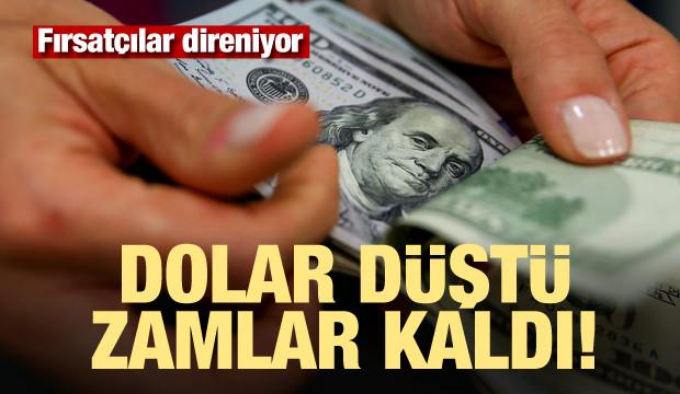 Dolar düştü zamlar kaldı! Fırsatçı direniyor