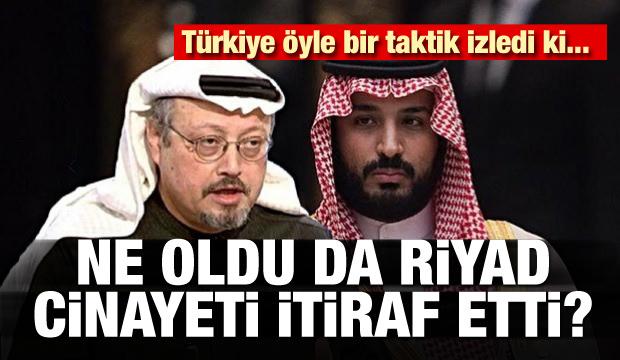 Ne oldu da S. Arabistan cinayeti itiraf etti! Türkiye'nin özel taktiği...
