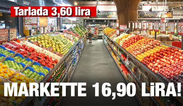 Tarlada 3,60 lira, markette 16,90 lira!