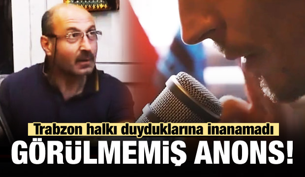 Trabzon halkı şaşkın! Görülmemiş anons