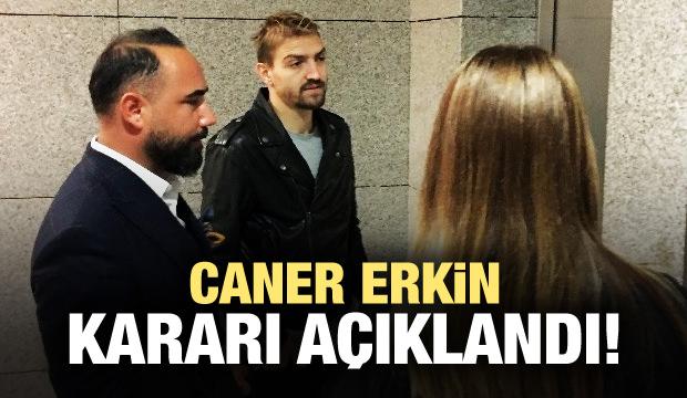 Caner Erkin beraat etti