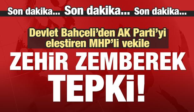 Bahçeli'den MHP'li vekile sert sözler!