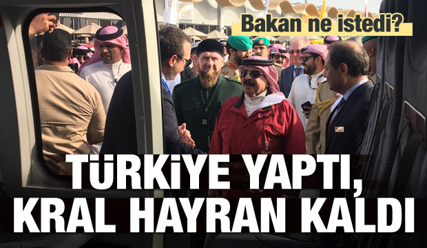 Türkiye yaptı, kral hayran kaldı