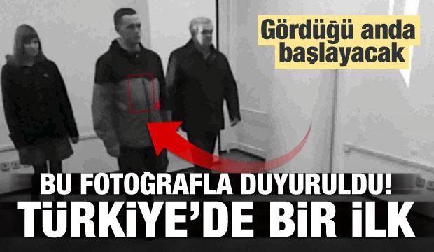 Türkiye'de bir ilk! Bu resimle duyuruldu
