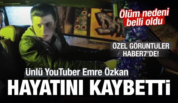 Ünlü YouTuber Emre Özkan hayatını kaybetti!