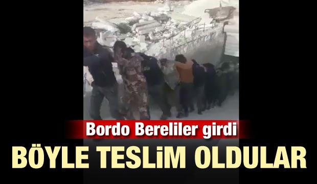Bordo Bereliler girdi! Böyle teslim oldular