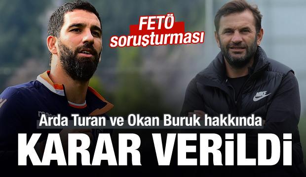 Arda Turan ve Okan Buruk hakkında karar!