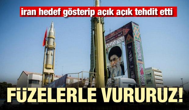 İran açık açık tehdit etti! Füzelerle vururuz