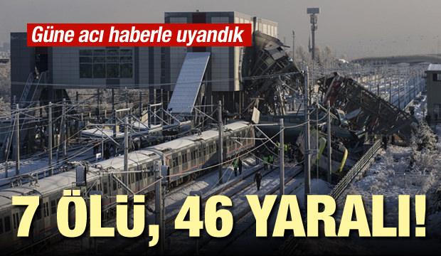 Ankara'daki YHT kazasında ölü sayısı arttı!