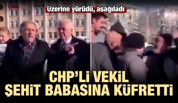 CHP'li vekil Keven şehit babasına küfretti