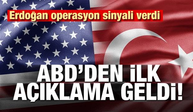 Erdoğan'ın operasyon sinyali verdi! ABD'den açıklama geldi