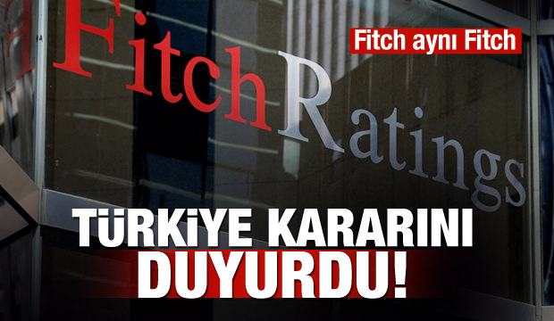 Fitch Ratings Türkiye'nin notunu duyurdu