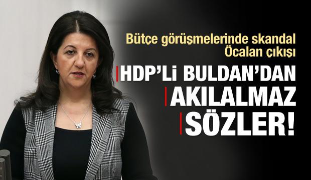 HDP'li Buldan'dan akılalmaz Öcalan sözleri