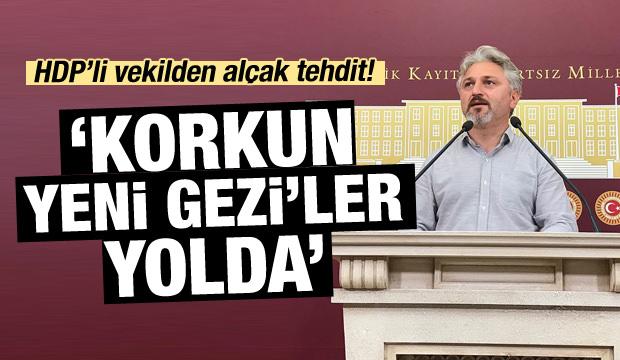 HDP'li Murat Çepni'den küstah tehdit!