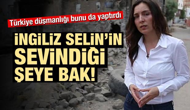 İngiliz Selin yine Türkiye düşmanlığı yaptı