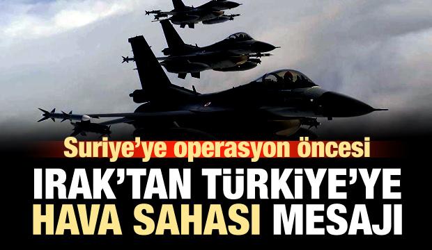Irak'tan Türkiye'ye 'hava sahası' mesajı