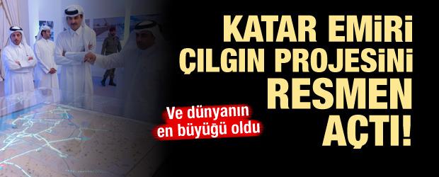 Katar Emiri çılgın projesini resmen açtı!