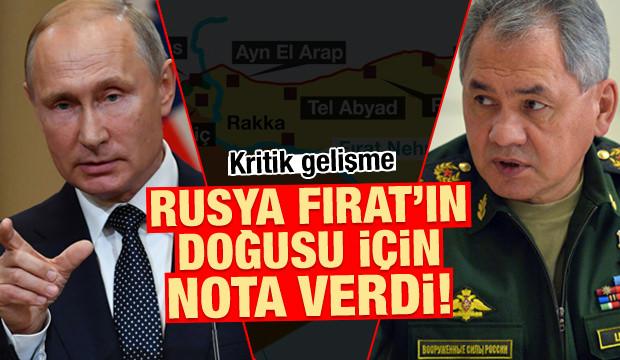 Rusya Fırat'ın doğusu için nota verdi!