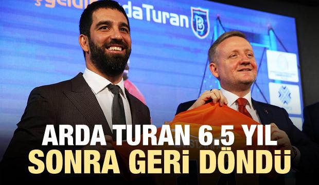 Arda Turan 6.5 yıl sonra geri döndü!