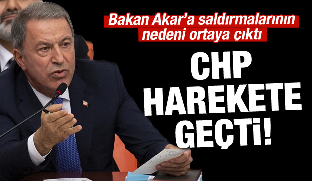 CHP 'operasyon'a başladı! Hedefleri Bakan Akar