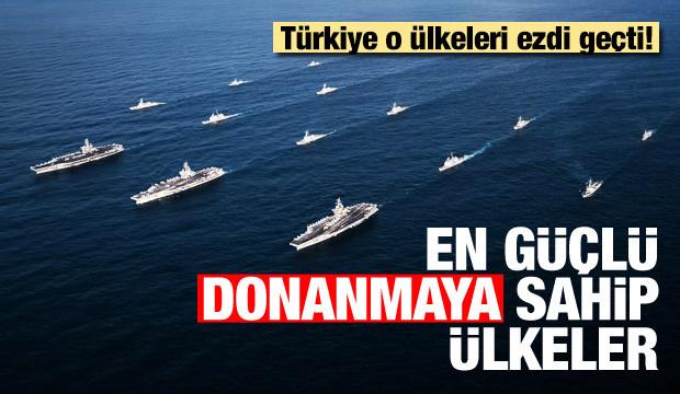 En güçlü deniz kuvvetlerine sahip ülkeler