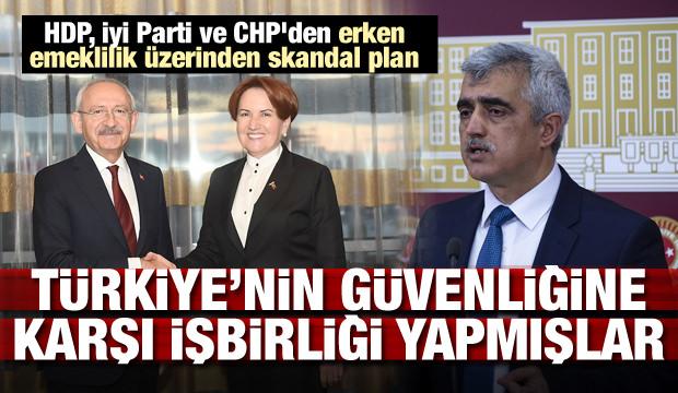 HDP, İyi Parti ve CHP'den skandal plan