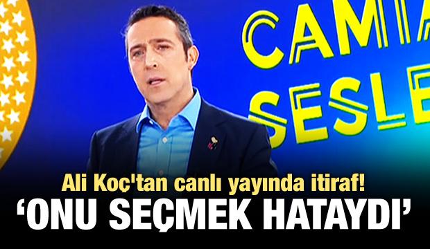 Ali Koç'tan canlı yayında itiraf!