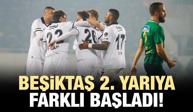 Beşiktaş 2. yarıya farklı başladı!
