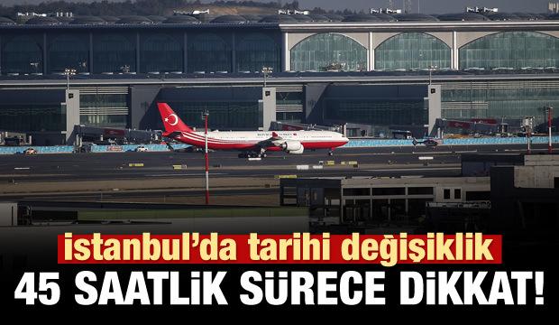 Havalimanında 45 saatlik taşınma sürecine dikkat!