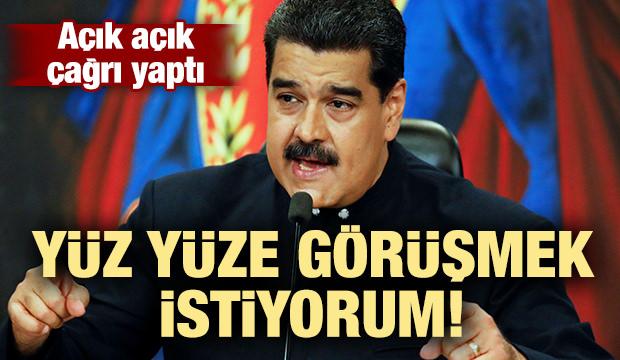 Maduro çağrı yaptı! Yüz yüze görüşmek istiyorum