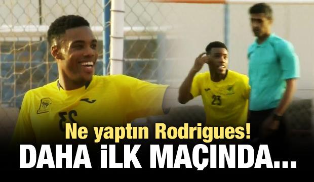 Ne yaptın Rodrigues! Daha ilk maçında...