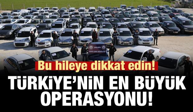Bu hileye dikkat edin! Türkiye'nin en büyük operasyonu!