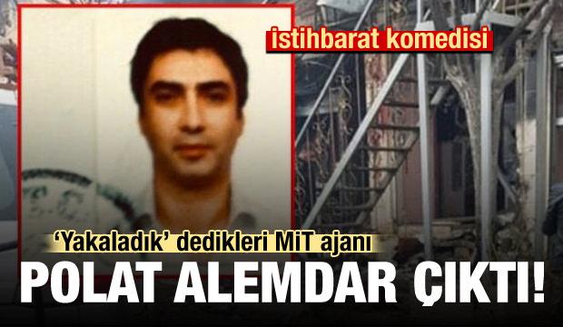 Yakaladık dedikleri MİT ajanı Polat Alemdar çıktı!