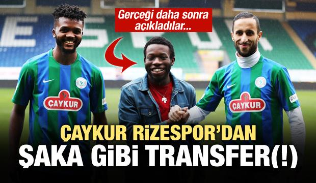 Çaykur Rizespor'dan şaka gibi transfer (!)