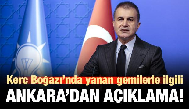 Kerç Boğazı'nda yanan gemilerle ilgili Ankara'dan ilk açıklama!