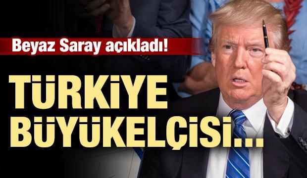 Beyaz Saray'dan açıklama! Türkiye Büyükelçisi...
