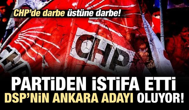 CHP'den istifa etti, DSP'nin Ankara adayı oluyor...