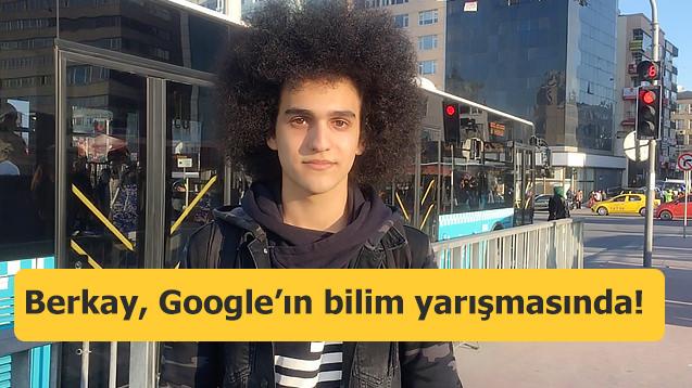 17 yaşındaki öğrenci Google'ın bilim yarışmasında