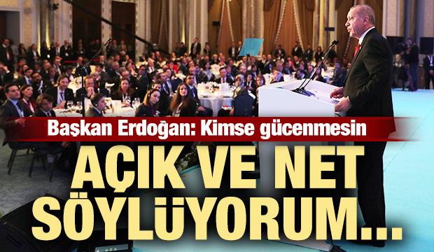 Başkan Erdoğan: Açık ve net söylüyorum...
